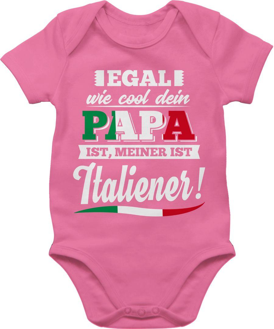 Egal wie Cool dein Papa meiner ist Italiener