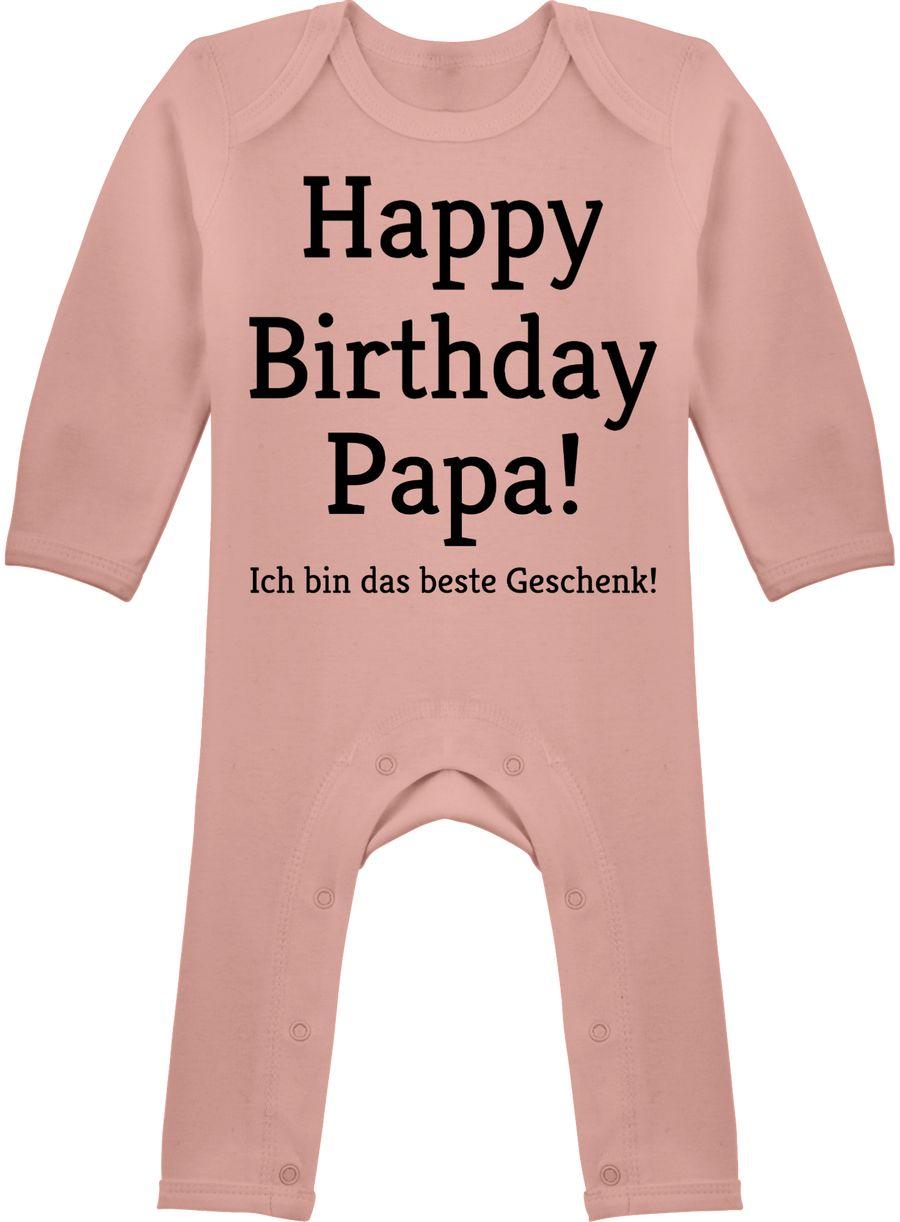 Happy Birthday Papa! Ich bin das beste Geschenk!