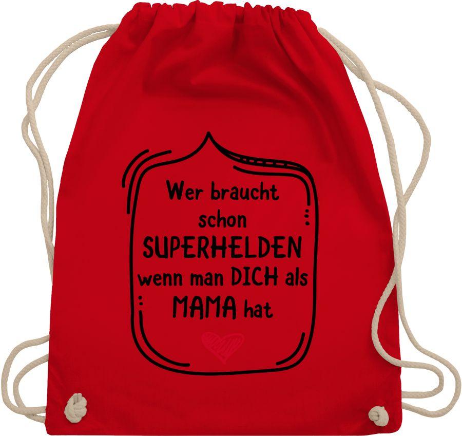 Wer braucht schon Superhelden wenn man dich als Mama hat