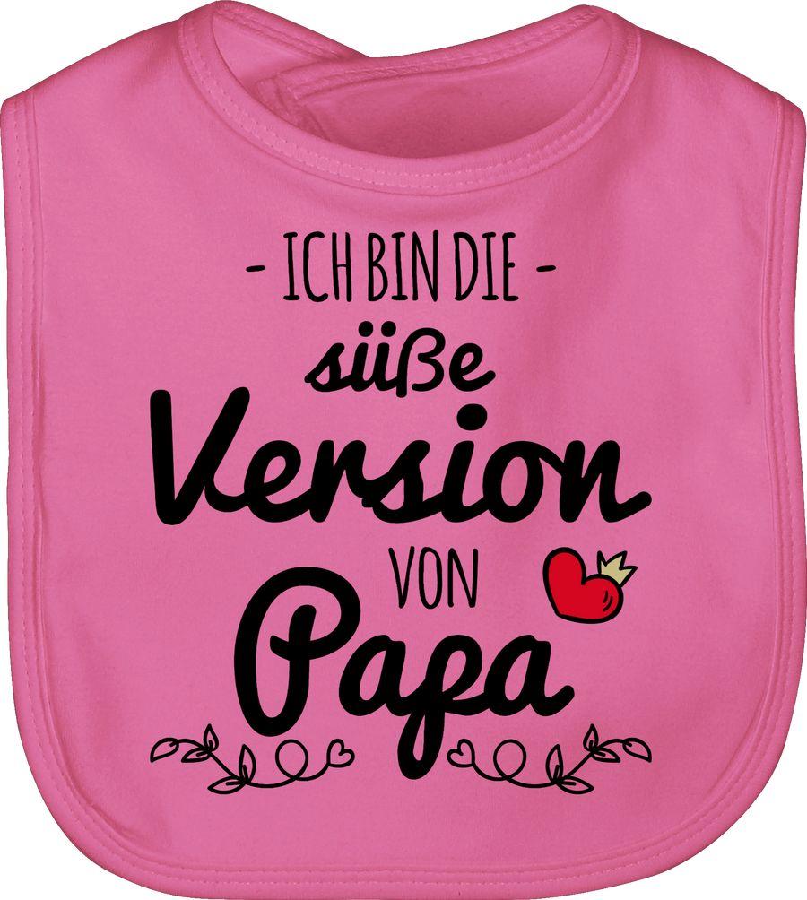 Ich bin die süße Version von Papa